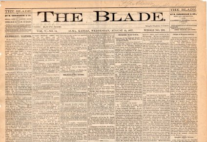 The Blade operated in Alma, Kansas for eleven months between March of 1877 to February of 1878.