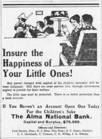 This advertisement for the Alma National Bank appeared in The Alma Enterprise of April 27, 1917.