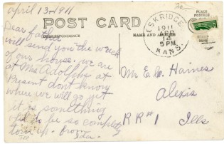 """This postcard, written on April 13, 1911, by """"Ida"""", tells her father, Mr. E. C. Haines, of the destruction of their home in Eskridge, Kansas by a tornado."""