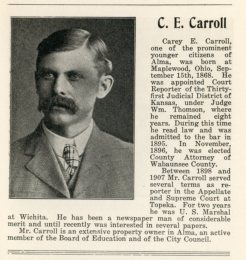 Judge Carey Carroll was recognized as a prominent citizen of Alma in the 1907 Business Directory of Wabaunsee County.