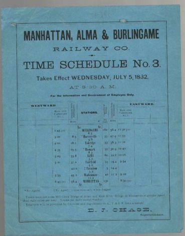 This Manhattan, Alma, & Burlingame Railway time schedule bears a date of July 5, 1882. It lists times of arrival and departure times from nine stations.